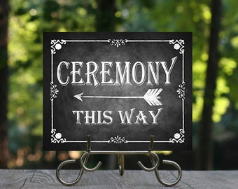 Ceremony This Way, Arrow Sign, Chalkboard Wedding Sign, Rustic Wedding Sign, Wedding Signage, Printable Sign, Instant Download, Ceremony