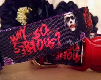 "Why so Serious? Inspired 1"" Width Adjustable Dog Collar"