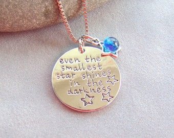 "Handstamped ""even the smallest star shines in the darkness"" Necklace, Charm Necklace, Gift For Her"