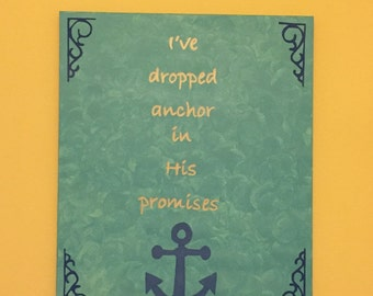 24x36 I've Dropped Anchor In His Promises