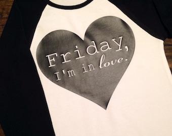 Friday I'm In Love Raglan T-Shirt,Baseball Sleeves, The Cure