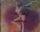 Light of Love 4x6 lyric cloth