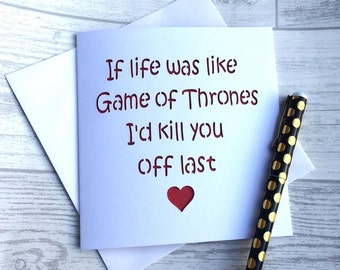 Valentines card, valentines day card, boyfriend card, Game of thrones card, game of thrones, anniversary card, card for boyfriend,