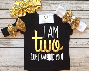Baby Girl Clothes I Am Two Just Warning You Second Birthday Outfit I Am Two Shirt Sparkle I Am Two Girls Second Birthday Shirt