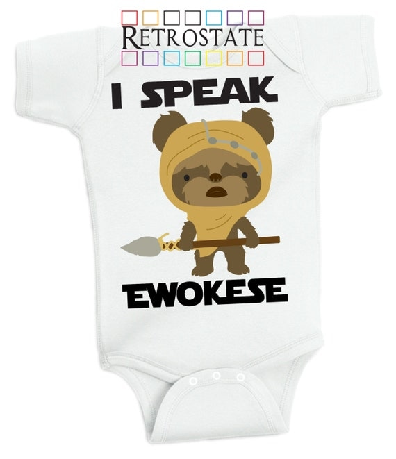 I Speak Ewokese Baby Onesie