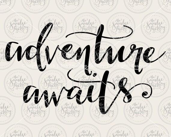 Adventure Awaits • Vector • Handwritten Silhouette Calligraphy ...