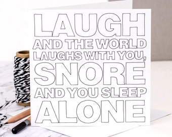 Funny Birthday Card For Husbands; 'Snore And You Sleep Alone'; Card For Men; Card For Him; GC320