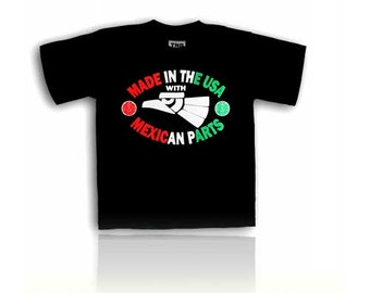 Made in The USA With Mexican Parts Kids T-Shirt