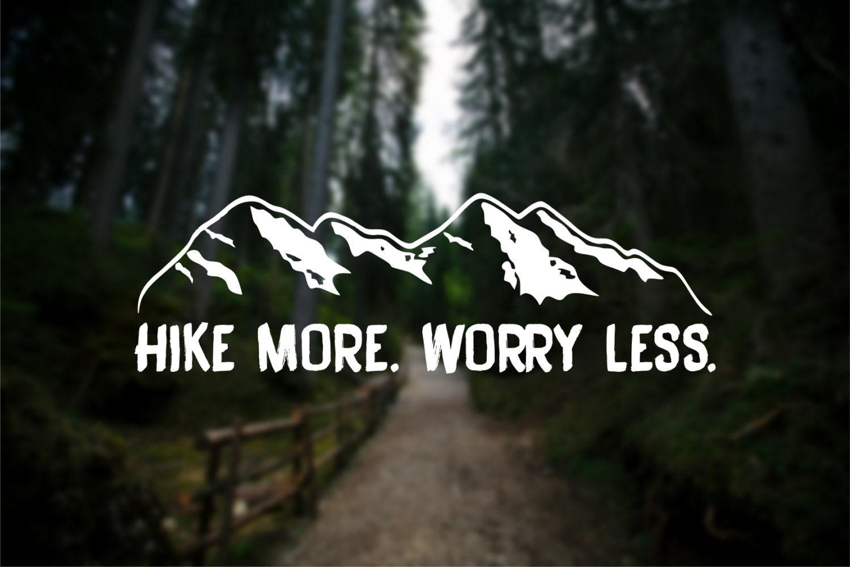 Hike More Worry Less Mountain Range Mountain Hiking Vinyl