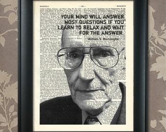 William S Burroughs, Saying, W S Burroughs print, Burroughs Poster, Burroughs art, Burroughs quote, Burroughs Print, beat generation