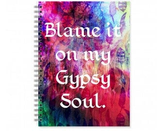 Blank Notebook Women - A5 Quote Notebook - Lined Page Notebook - A5 Bohemian Journal - Gypsy Soul - A5 Size Notebook - A5 Travel Notebook