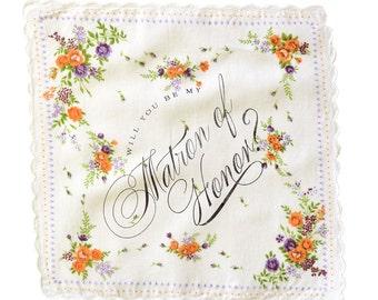 Will you be my Maid/Matron of Honor? Handkerchief