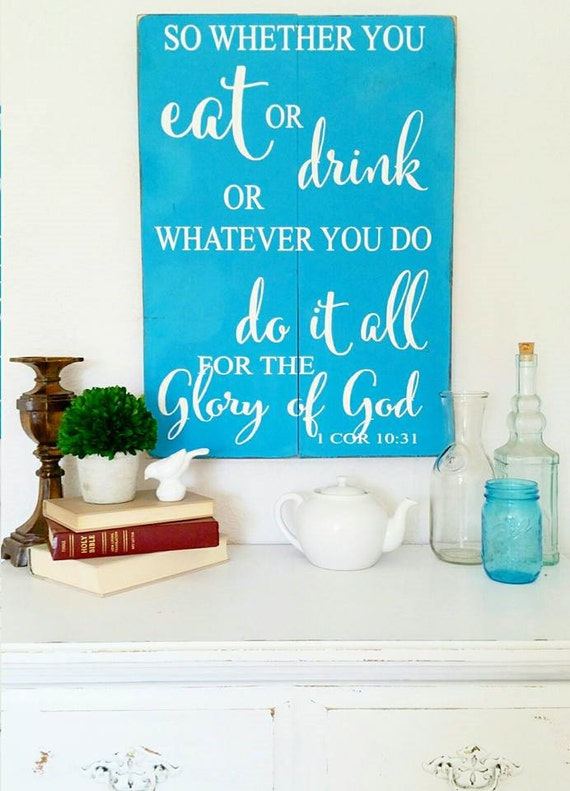 1 Cor 10:31 Wood Sign {customizable}