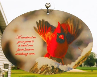 Cardinal Suncatcher- A Cardinal in your garden is a loved one from Heaven watching over.