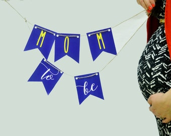 Mom to Be Printable Chair Banner, Baby Shower, Pregnancy Announcement, Baby Boy, Nursery Banner, Blue, Yelllow, Maternity Photoshoot