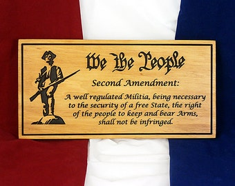 "7 Inch x 14 Inch Wood Carving Second Amendment Sign ""We The People"" on Pine Wood with Hanging Attachment"