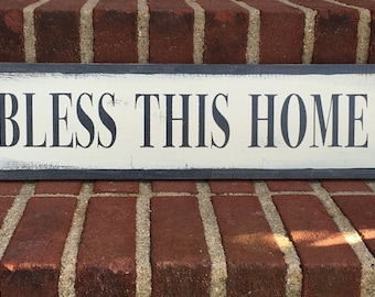 Bless this home - handmade rustic wall hanging sign