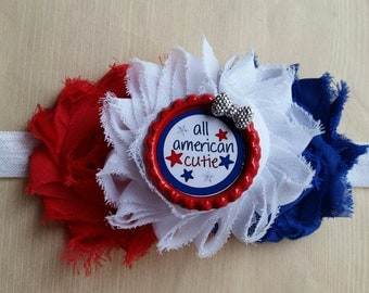 4th of july All American Cutie headband! Shabby chic.  Baby newborn, toddler, infant, girl, teen, adult