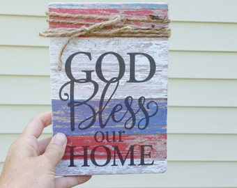 God bless our home sign, wooden sign, independence day sign, military signs, military decor