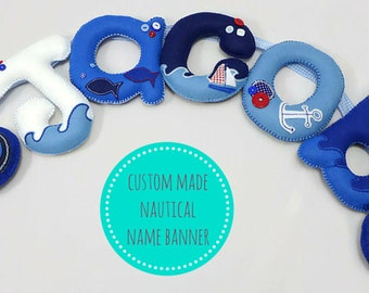 Nautical nursery felt name banner - Nautical themed name bunting - nautical nursery decor - gift for baby - gift for child - cake smash prop