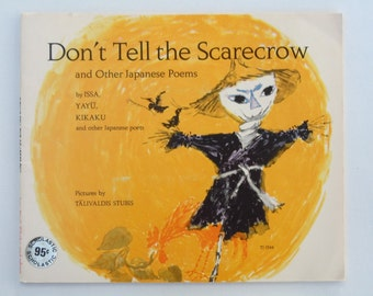 Japanese Poetry Book Don't Tell the Scarecrow pictures by Talivaldis Stubis Scholastic Paperback