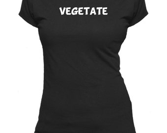Vegetate. One Word. Ladies fitted t-shirt.