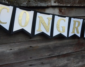 Congratulations Banner - Black, White and Gold Banner - Graduation Banner - Graduation Party Decor - Grad Party - Graduation Decorations