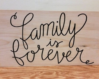 Wood Sign Home Decor Family is Forever Motivational Inspirational Gift