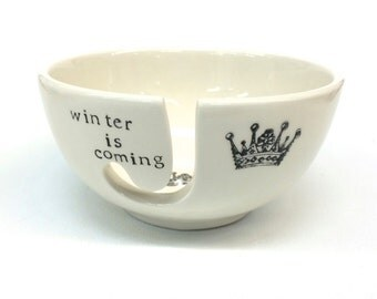Game of Thrones- Winter is Coming- Ceramic Yarn Bowl