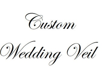 Custom Made Wedding Veil - One Tier Veil - Two Tier Veil - Blusher - Elbow Length - Fingertip Length - Chapel Length - Cathedral Length