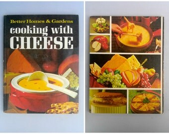 Vintage Cooking with Cheese 1966 Better Homes and Gardens Cookbook Third Printing. Old Recipe Books, 1960s Party Hors D'oeuvres Recipes.