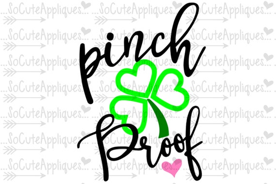 Pinch Proof Svg St Patricks Day Svg Socuteappliques