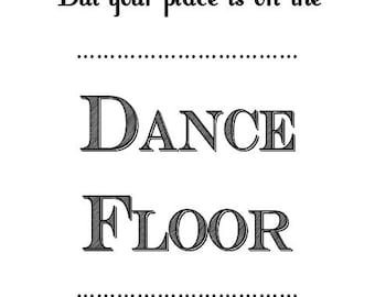 """Wedding """"Dance Floor"""" Sign"""
