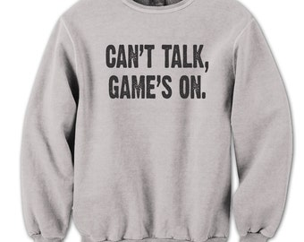 Can't Talk Games On Sports Funny Humor Husband Father Gamer Gift Crewneck Sweatshirt DT1244