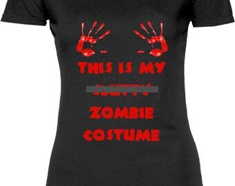 Funny Mature This is My Zombie Costume Tshirt Gift T-shirt Tee Shirt Womens Mother Christmas Cool Gift Halloween Sister T-shirt Tee Shirt