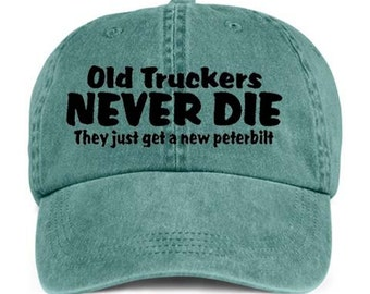 OLD TRUCKERS Never Die Trucking Occupation Baseball Style Cap Hat