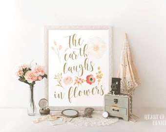 Printable art The earth laughs in flowers print Ralph Waldo Emerson quote printable Watercolor flower nursery Wall art HEART OF LIFE Design