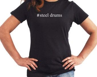 Steel Drums  Hashtag Women T-Shirt