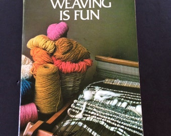 Weaving is Fun A.V. White Vintage 1975