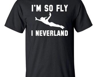 On Sale - Im so fly I neverland. t-shirt