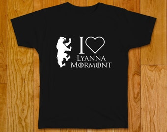 I Love Lyanna Mormont - Game of Thrones T-shirt
