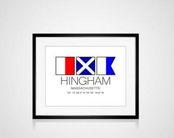 "HINGHAM, Massachusetts Nautical Flag Art Print  Is 8"" x 10"" Or 11"" x 14"" Ocean Beach Cabin Lodge Coastal Decor Home"