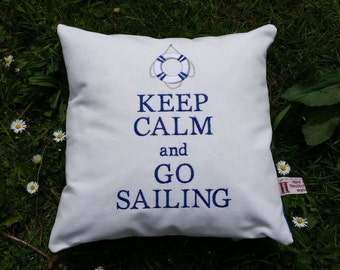 Handmade Sailing Cushion Keep Calm and Go Sailing 35cm square cushion with cushion inner, machine embroidered on canvas. Blue striped back