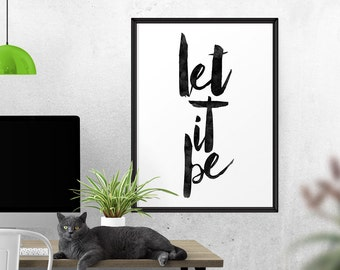 Let it Be, Poster, Watercolor, Black And White, Inspirational Poster, Beatles, Modern Home Decor, Gift, Music Quote, Beatles poster