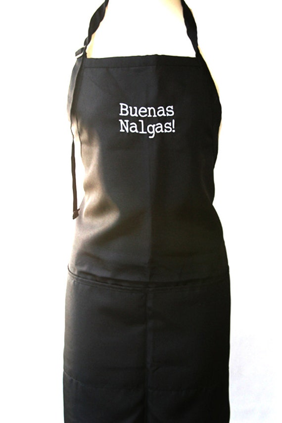 Buenas Nalgas  (Embroidered Adult Apron) In various colors