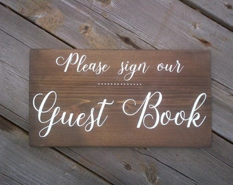 Please sign our Guest Book- Handmade Rustic Wood Wedding Sign,guestbook signs,guest book signs,rustic wood wedding sign,wood guest book sign