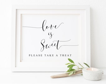 Love Is Sweet Sign Please Take A Treat Sign,Candy Bar Sign,Wedding Decor,Wedding Signs,Wedding Favor Sign,Wedding Printables,Reception Signs