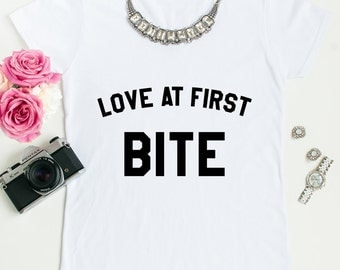 Love at first bite tees.