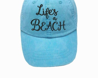 Caribbean blue Lifes a Beach Embroidered cap - Lifes a beach Hat - Beach Hat - Cute baseball cap - Lifes a beach quote - beach cap