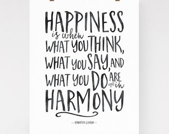 Happiness quote wall art, Gandhi quote, happiness is when, modern typography art print, archival print, black